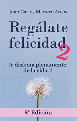 Regálate Felicidad 8ª Edición